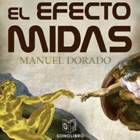 El efecto Midas 1er capítulo