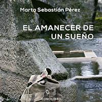 Audiolibro El amanecer de un sueño