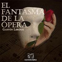 Audiolibro El fantasma de la ópera