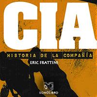 Audiolibro CIA Historia de la compañía