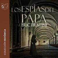 Audiolibro Los espías del Papa
