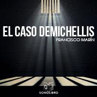 El caso Demichelis 1er capítulo