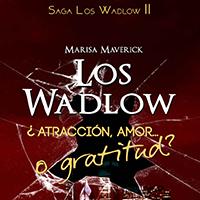 Los Wadlows II