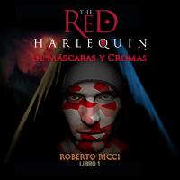 Audiolibro El Arlequin rojo - I