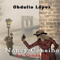 Nancy Cassino, la vendetta