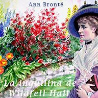 Audiolibro La inquilina de Wildfell Hall
