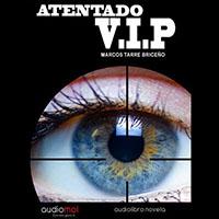 Audiolibro Atentado V.I.P