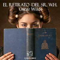 Audiolibro El retrato del Sr. W.H.