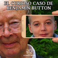 Audiolibro El curioso caso de Benjamín Button