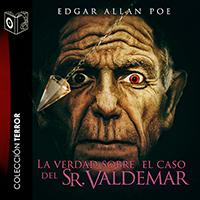 Audiolibro La verdad sobre el caso del Sr. Valdemar