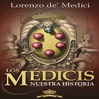 Audiolibro Los Médici. Nuestra historia