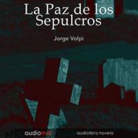 Audiolibro La paz de los sepulcros