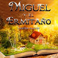Audiolibro Miguel y el ermitaño