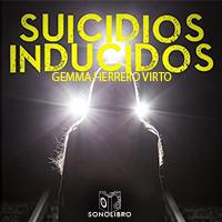 Audiolibro Suiciciods inducidos 1er Capítulo