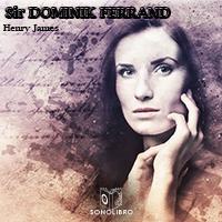 Audiolibro Sir Dominic Ferrand