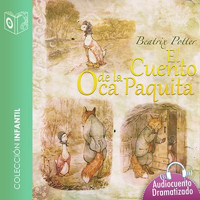 Audiolibro El cuento de la oca Paquita de Beatrix Potter
