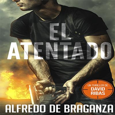 Audiolibro El atentado de Alfredo de Braganza