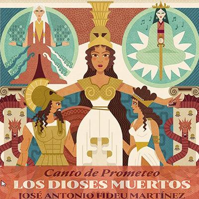 Audiolibro Canto de Prometeo - Los dioses muertos de Jose Antonio Fideu