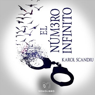 Audiolibro El número infinito de Karol Scandiu