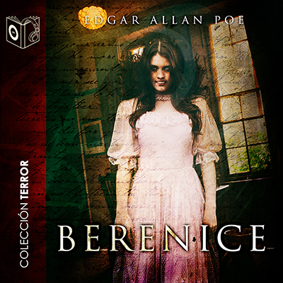 Audiolibro Berenice de Edgar Allan Poe