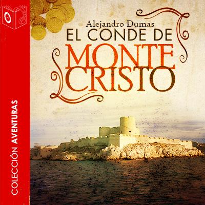 Audiolibro El conde de Montecristo de Alejandro Dumas