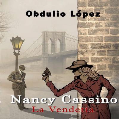 Audiolibro Nancy Cassino, la vendetta de Obdulio López