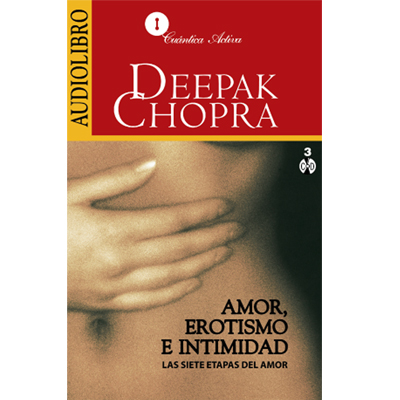 Audiolibro Amor, erotismo e intimidad de Deepak Chopra
