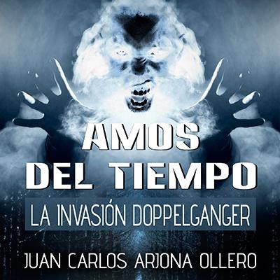 Audiolibro Amos del tiempo II de Juan Carlos Arjona