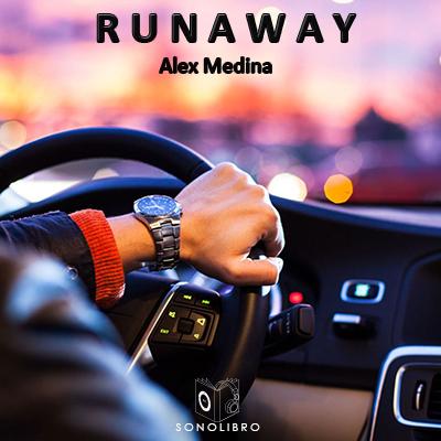 Audiolibro Runaway de Alexander Medina