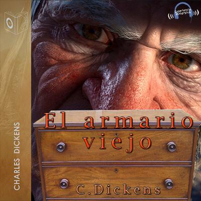 Audiolibro El armario viejo de Charles Dickens