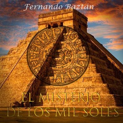 Audiolibro El misterio de los 1000 soles de Fernando Baztán