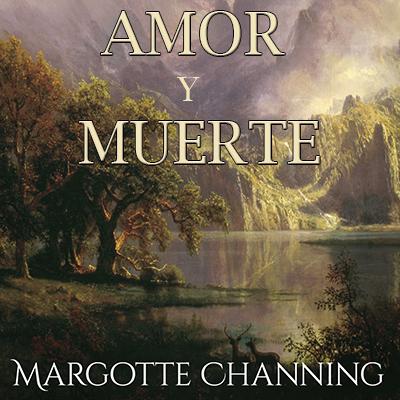 Audiolibro Amor y muerte de Margotte Chaning
