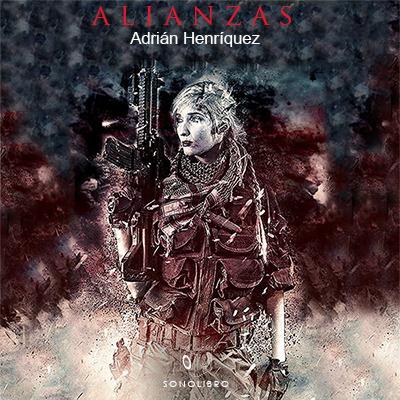 Audiolibro Alianzas de Adrián Henríquez