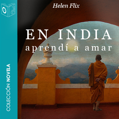 Audiolibro En India aprendí a amar de Helen Flix