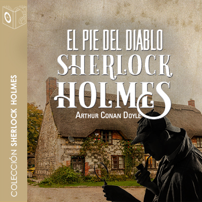 Audiolibro El pie del diablo de Arthur Conan Doyle