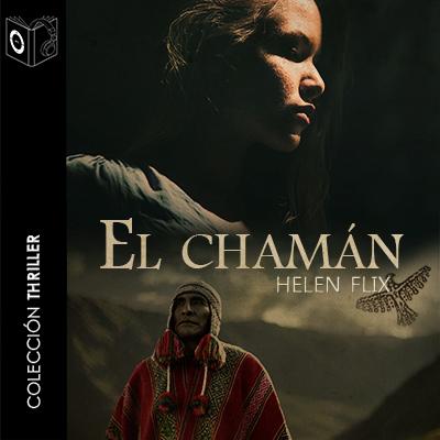 Audiolibro El chamán de Helen Flix