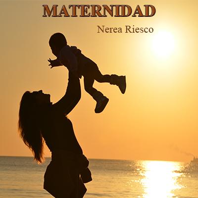 Audiolibro Maternidad de Nerea Riesco