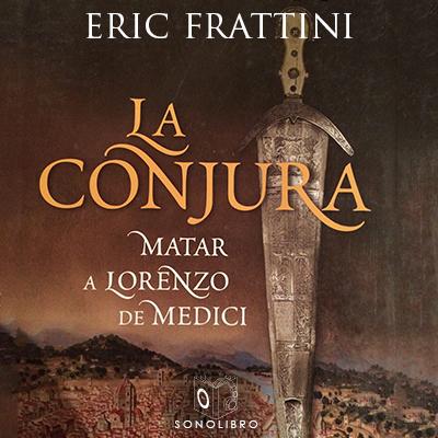 Audiolibro La conjura 1er capítulo de Eric Frattini