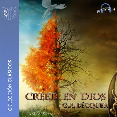Audiolibro Creed en Dios de Gustavo Adolfo Bécquer