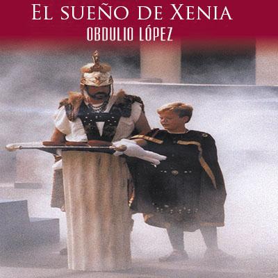 Audiolibro El sueño de Xenia de Obdulio López