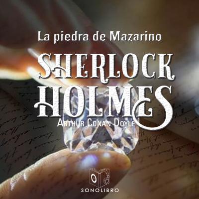Audiolibro La piedra de Mazarino de Arthur Conan Doyle