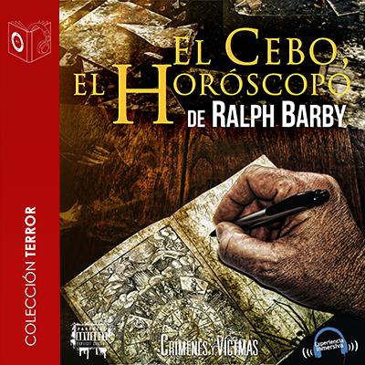 Audiolibro El cebo, el horóscopo de Ralph Barby