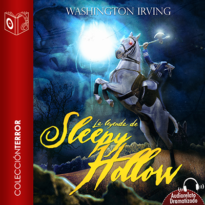 Audiolibro La leyenda de Sleepy Hollow de Washington Irving