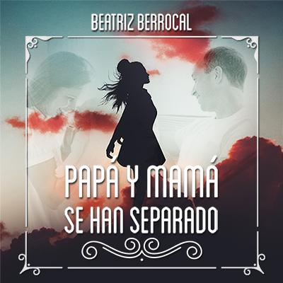 https://www.sonolibro.com/audiolibros/beatriz-berrocal/papa-y-mama-se-han-separado