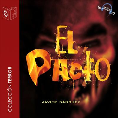 Audiolibro El pacto. de Javier Sánchez Martín