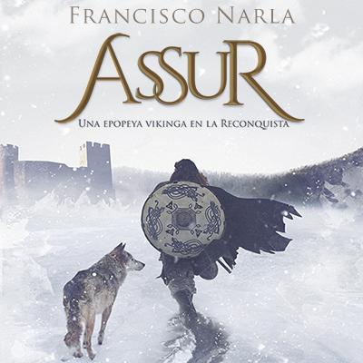 Audiolibro Assur de Francisco Narla