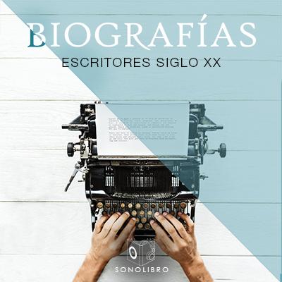Audiolibro Biografías - Escritores del siglo XX de Heberto Gamero
