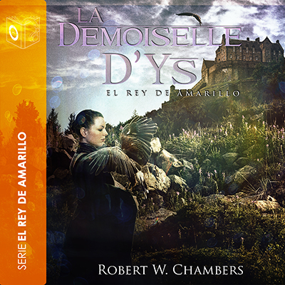 Audiolibro La demoiselle D'ys de Robert William Chambers