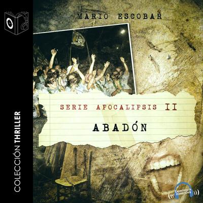 Audiolibro Apocalipsis II - Abadón