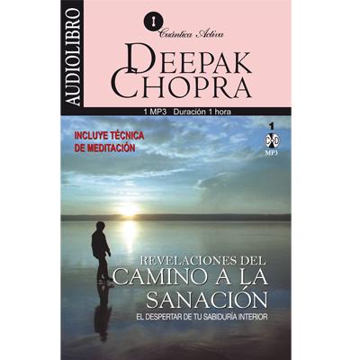 Camino A La Sanación De Deepak Chopra Audiolibro